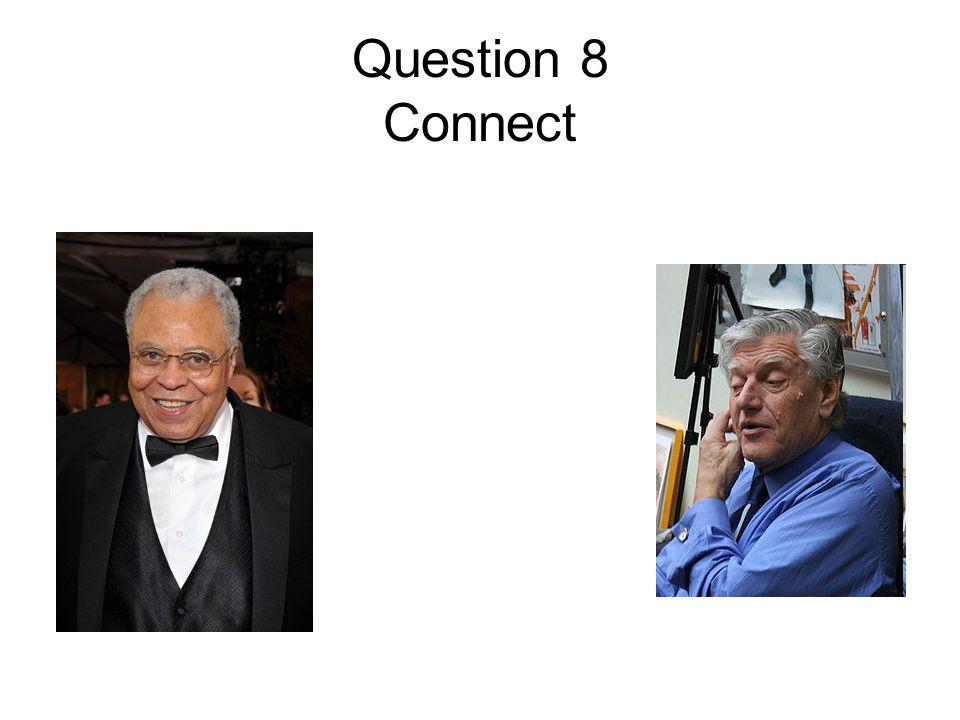 Question 8 Connect
