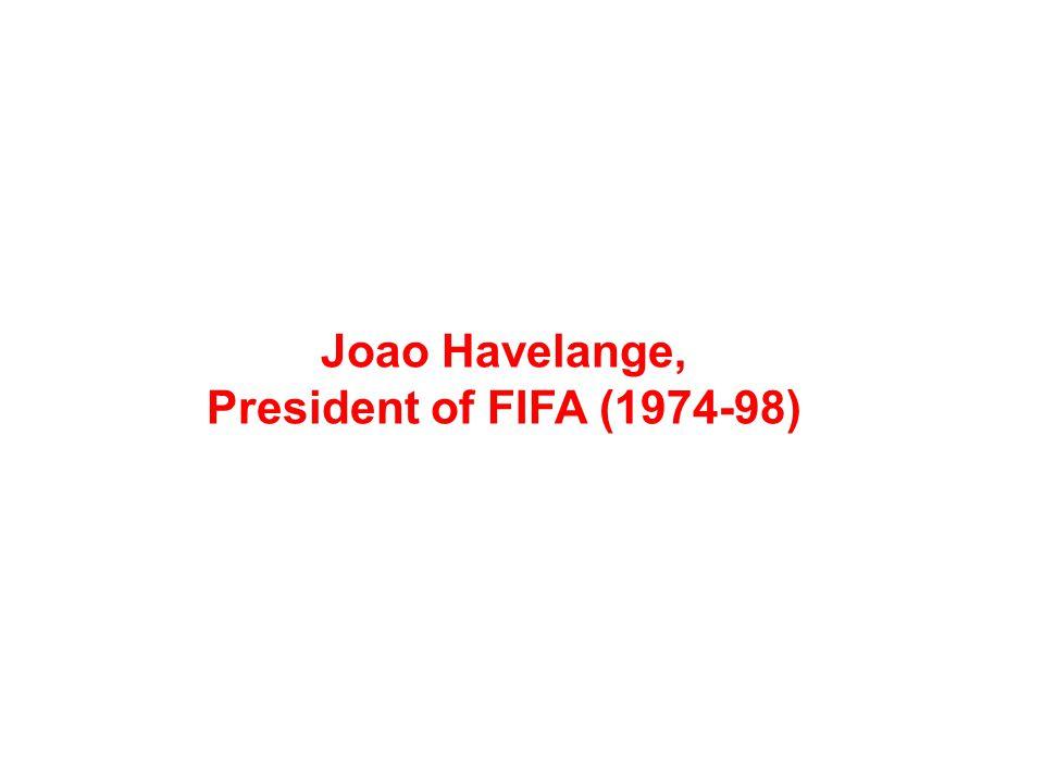 Joao Havelange, President of FIFA (1974-98)