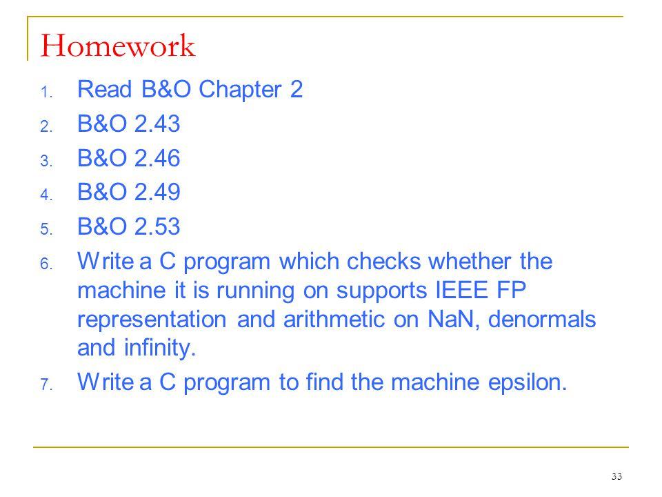 33 Homework 1. Read B&O Chapter 2 2. B&O 2.43 3.