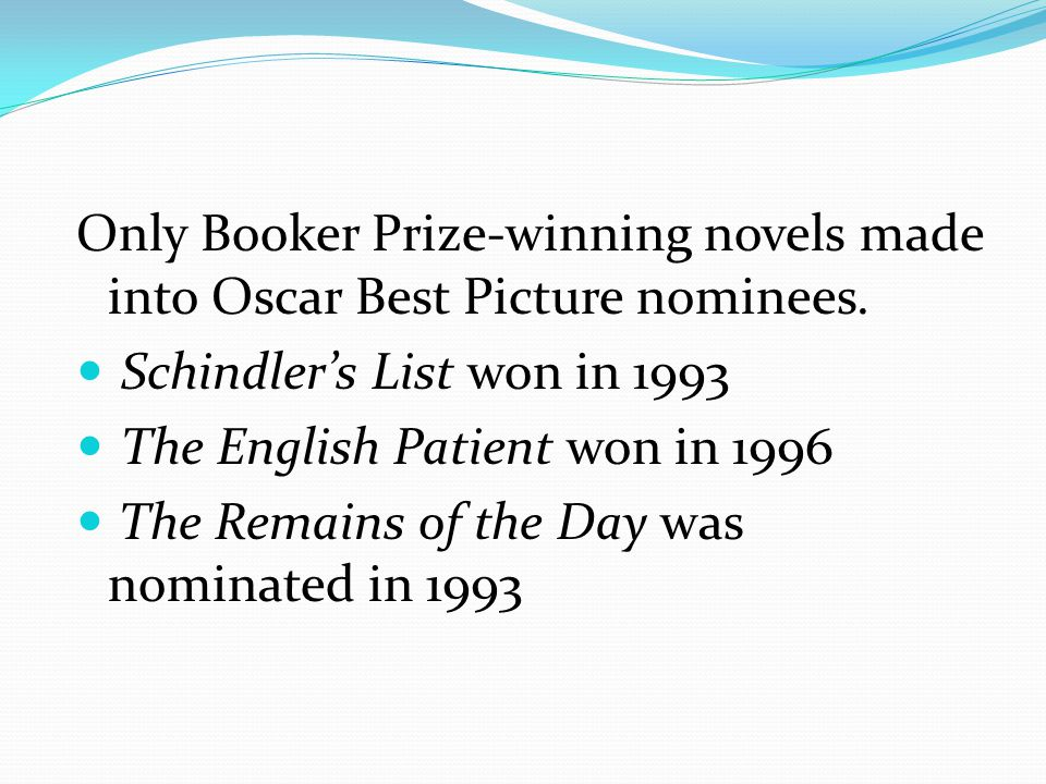 Only Booker Prize-winning novels made into Oscar Best Picture nominees.