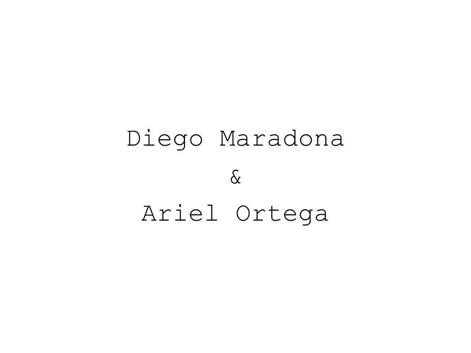 Diego Maradona & Ariel Ortega