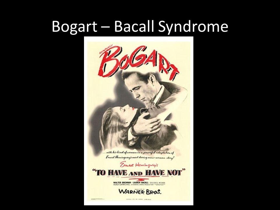 Bogart – Bacall Syndrome