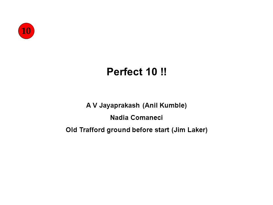 Perfect 10 !.