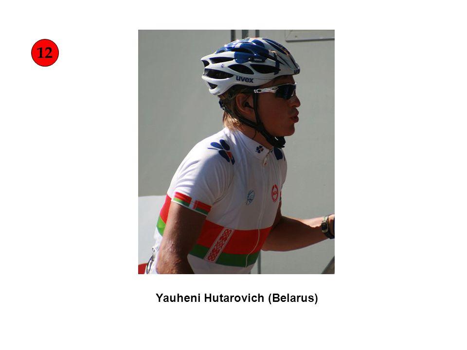 Yauheni Hutarovich (Belarus) 12