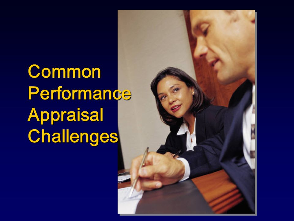 Common Performance Appraisal Challenges