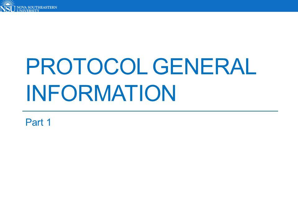 PROTOCOL GENERAL INFORMATION Part 1