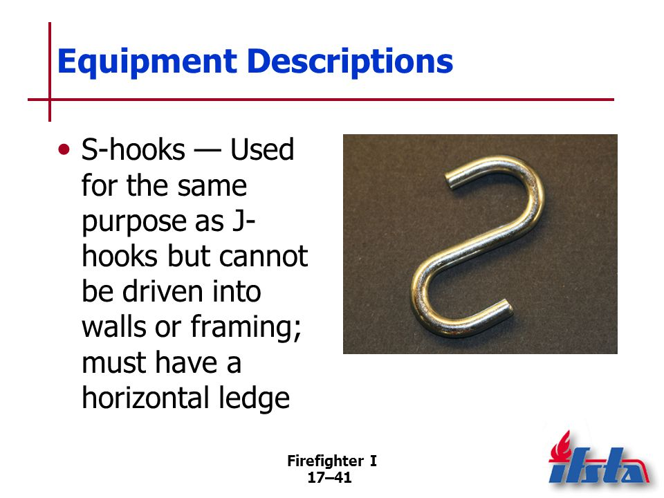 Firefighter I 17–42 One-Firefighter Spread with a Rolled Salvage Cover One person can quickly unroll a cover May be carried on the shoulder or under the arm