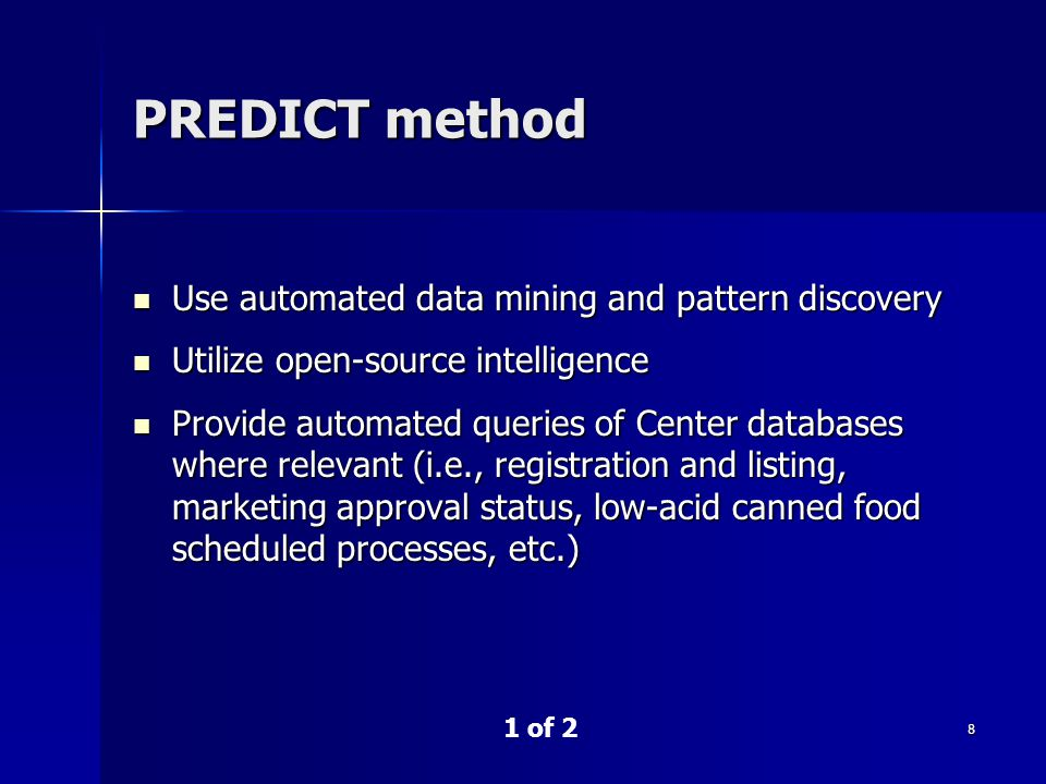 8 PREDICT method 1 of 2 Use automated data mining and pattern discovery Use automated data mining and pattern discovery Utilize open-source intelligen