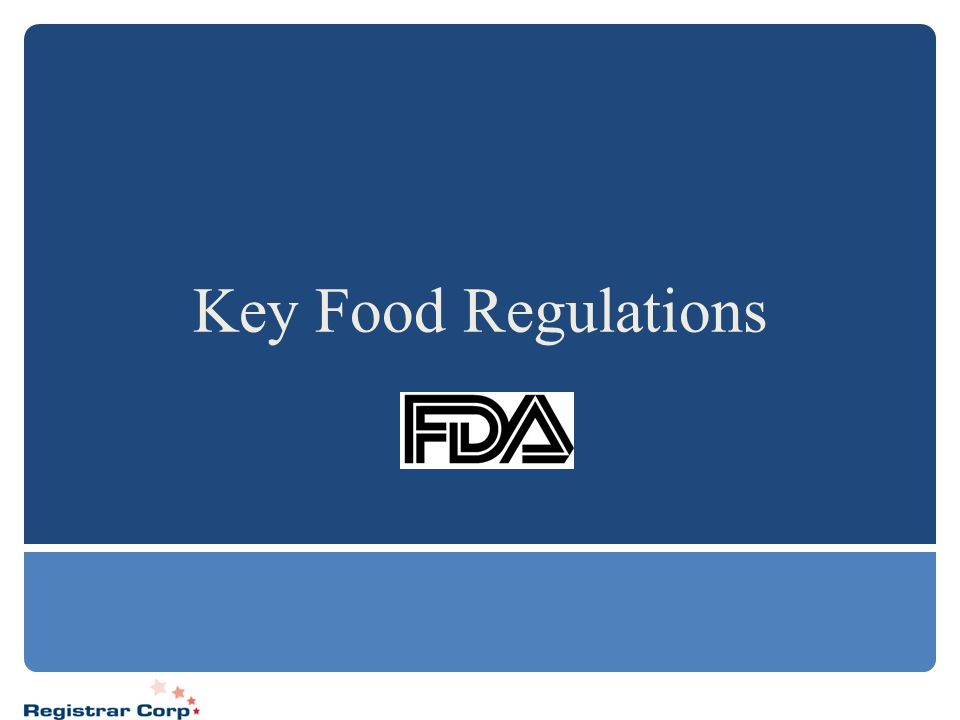 Key Food Regulations
