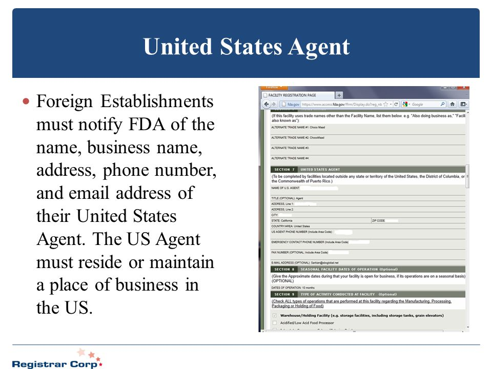 United States Agent Foreign Establishments must notify FDA of the name, business name, address, phone number, and email address of their United States