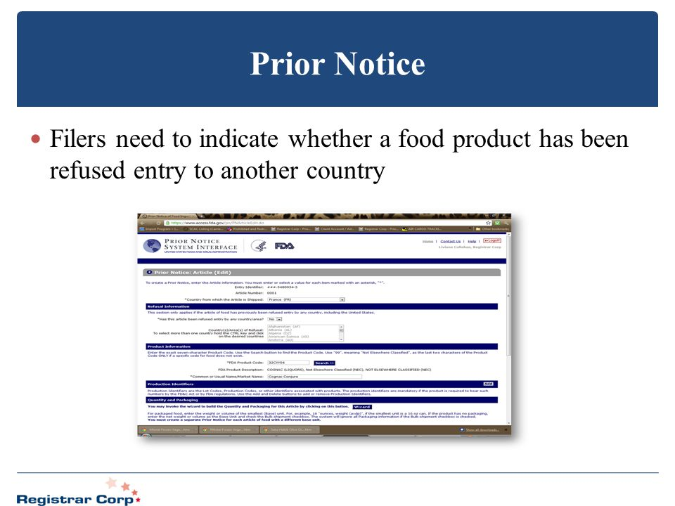 Prior Notice Filers need to indicate whether a food product has been refused entry to another country