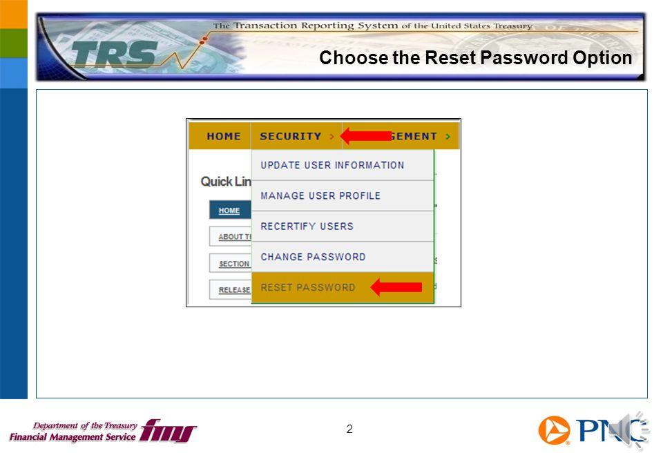 Choose the Reset Password Option 2