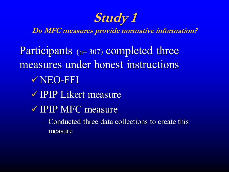 Study 1 Do MFC measures provide normative information.
