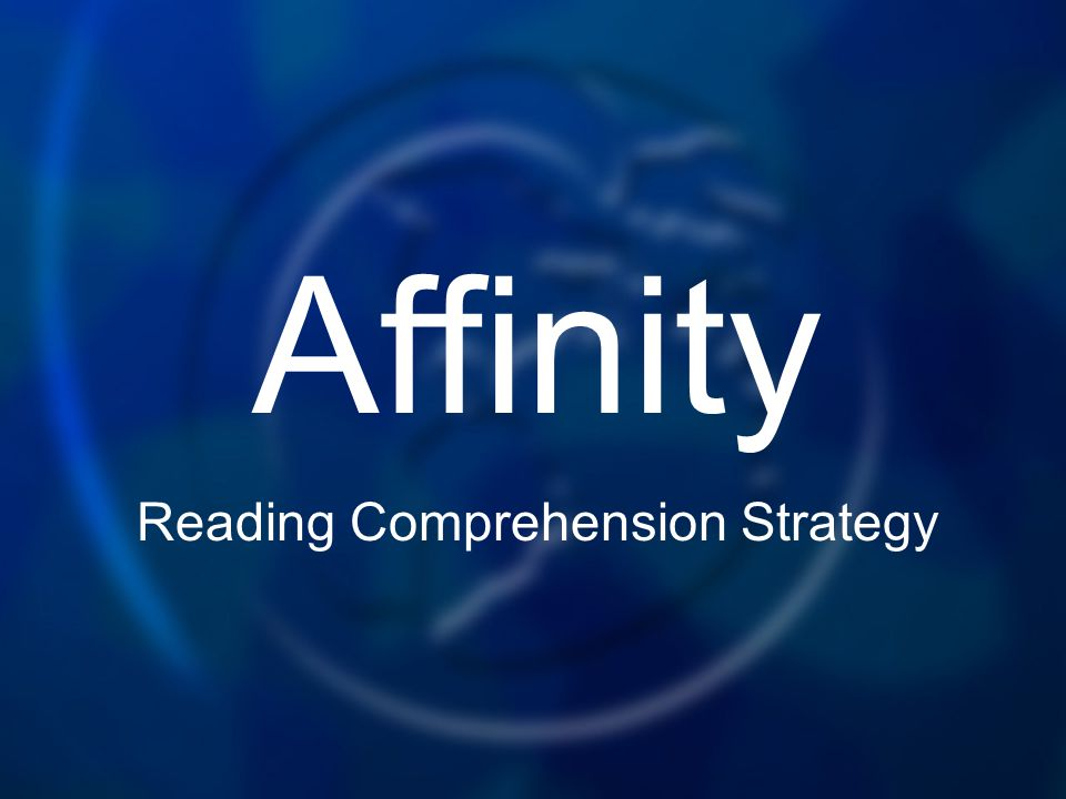 Affinity Reading Comprehension Strategy