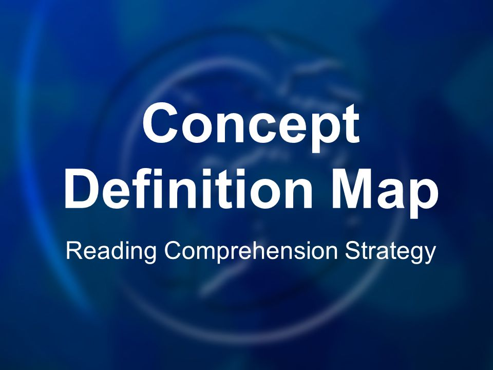 Concept Definition Map Reading Comprehension Strategy
