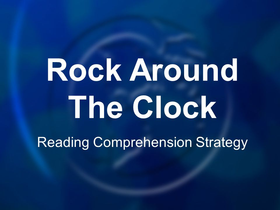 Rock Around The Clock Reading Comprehension Strategy