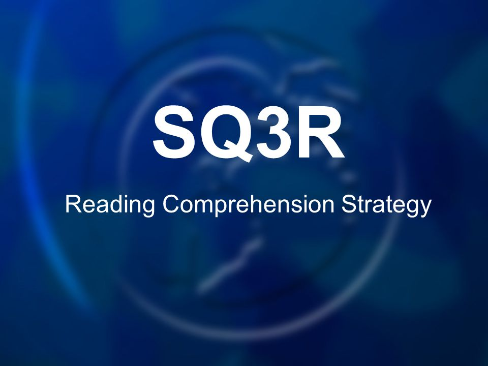 SQ3R Reading Comprehension Strategy