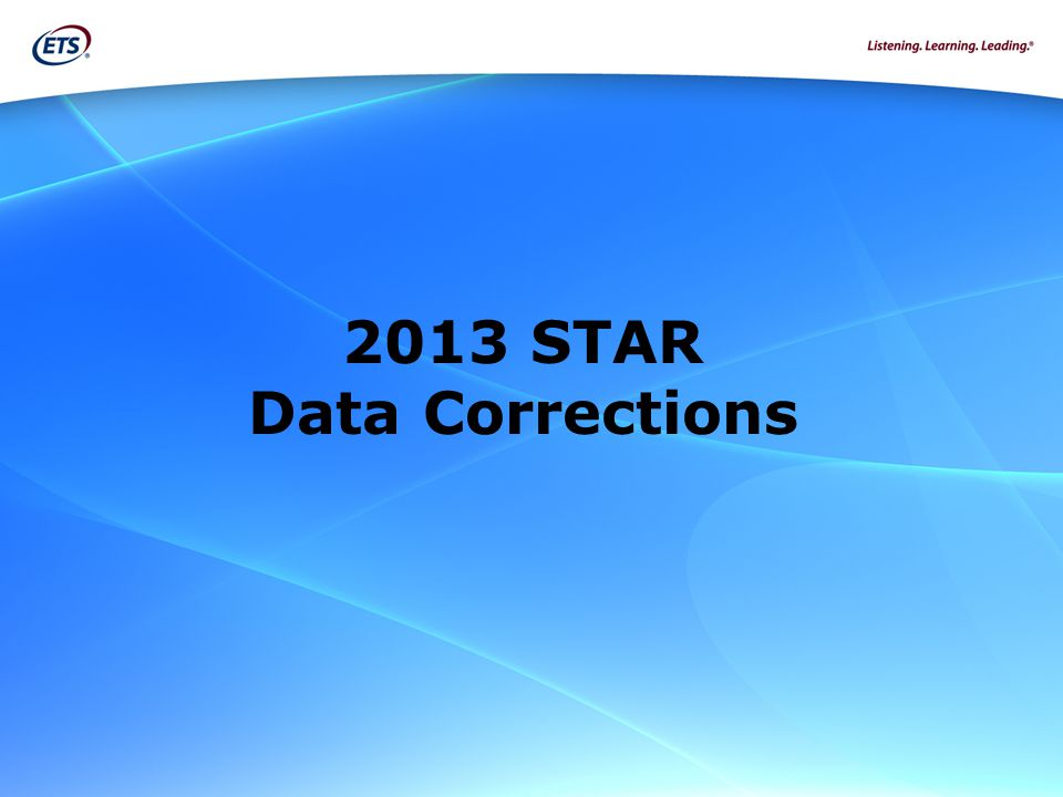 2013 STAR Data Corrections