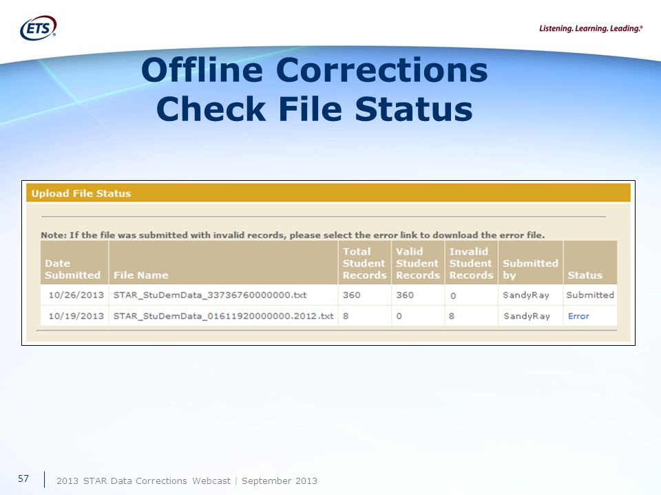 2013 STAR Data Corrections Webcast | September 2013 Offline Corrections Check File Status 57