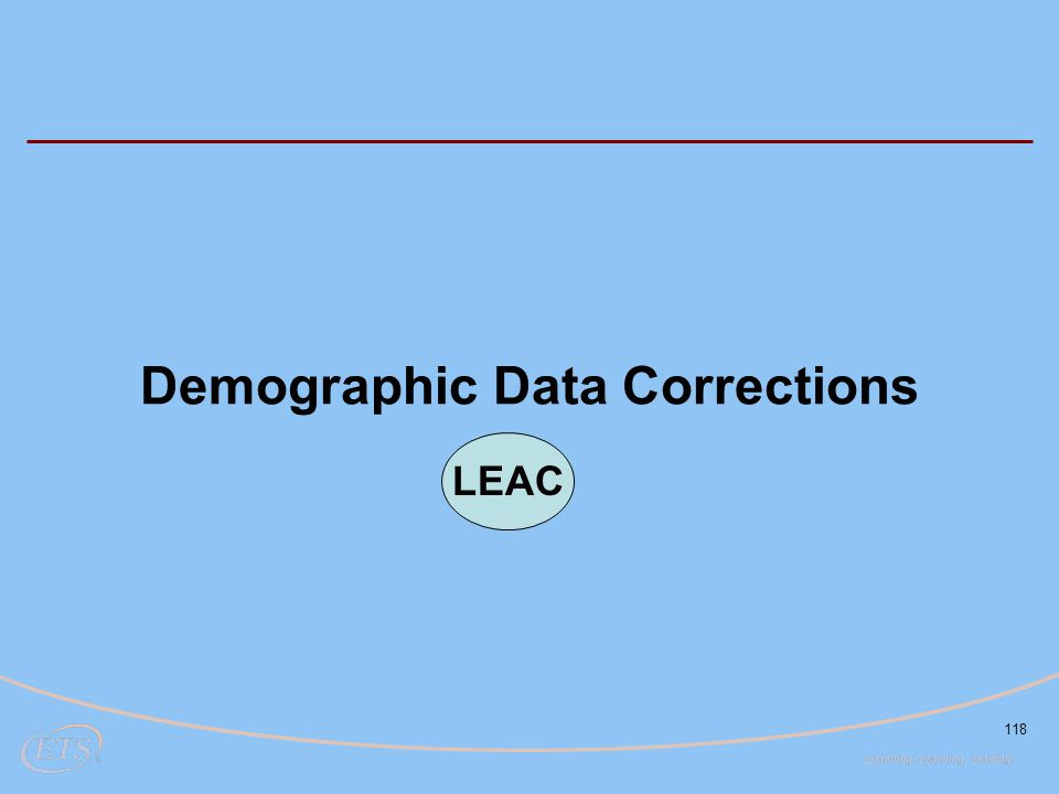 118 Demographic Data Corrections LEAC