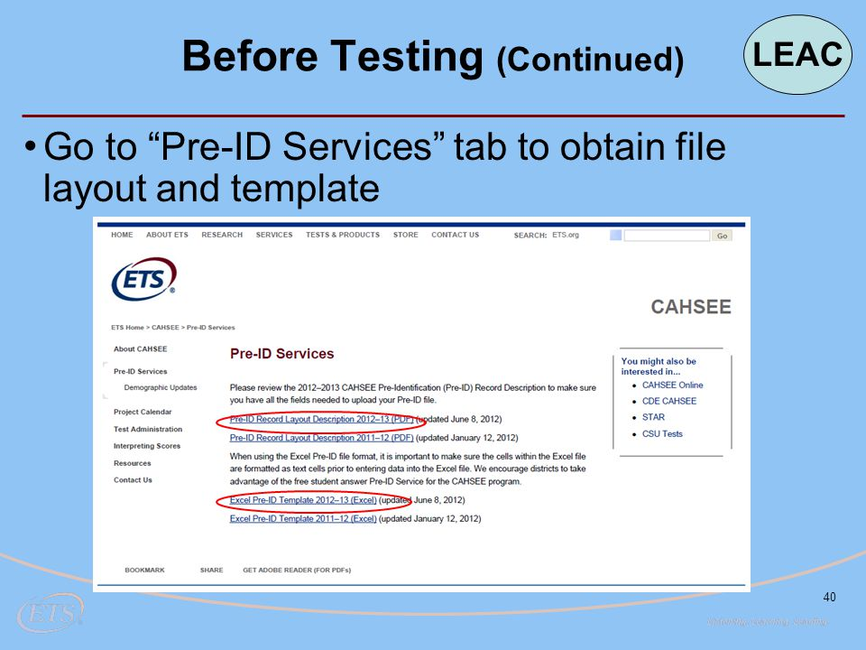 40 Go to Pre-ID Services tab to obtain file layout and template Before Testing (Continued) LEAC