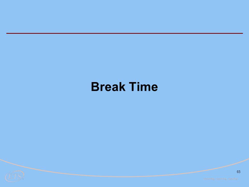 65 Break Time