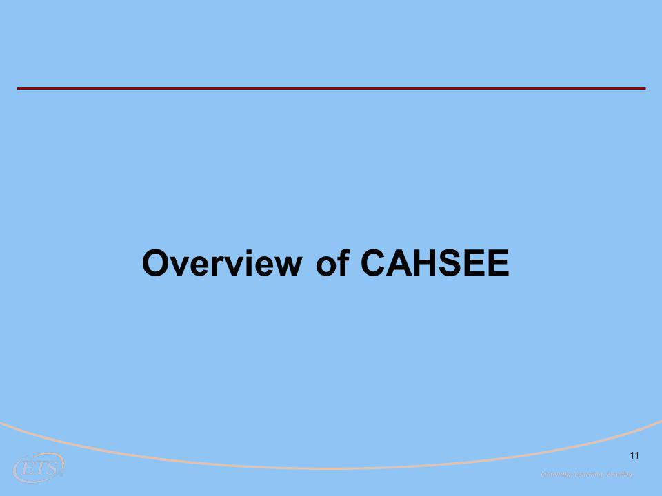 11 Overview of CAHSEE