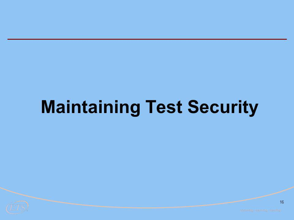16 Maintaining Test Security