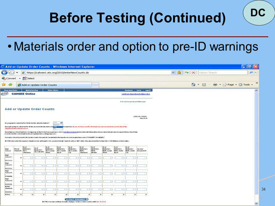 34 Materials order and option to pre-ID warnings Before Testing (Continued) DC