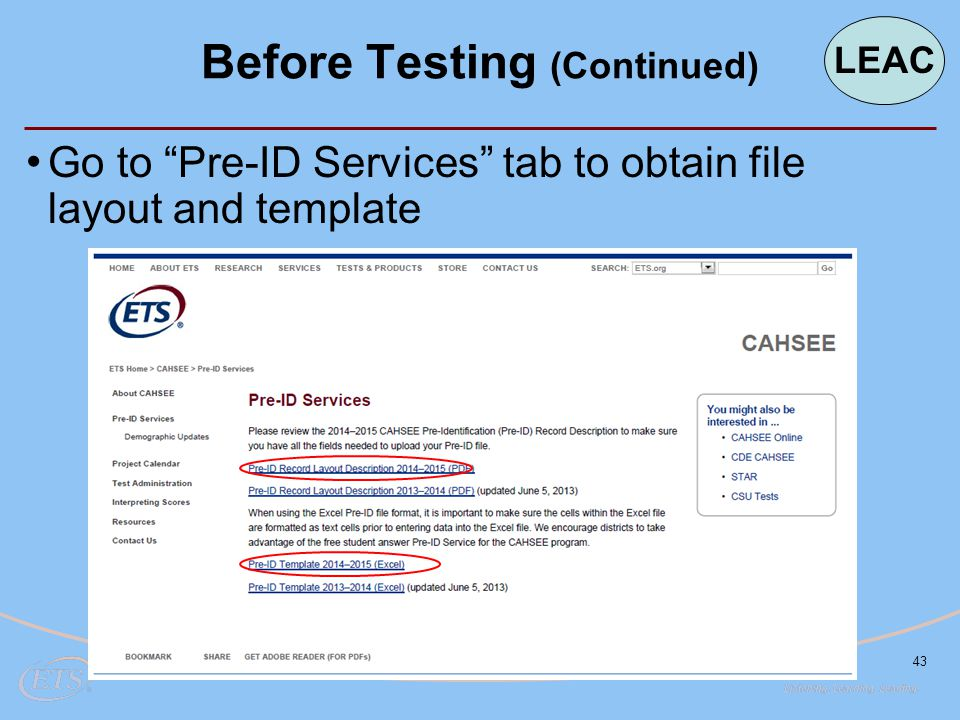 "43 Go to ""Pre-ID Services"" tab to obtain file layout and template Before Testing (Continued) LEAC"