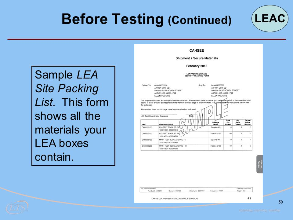 50 Before Testing (Continued) LEAC Sample LEA Site Packing List. This form shows all the materials your LEA boxes contain.