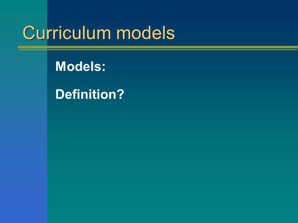 The Curriculum: models ESP311 – Human Movement Pedagogy 2