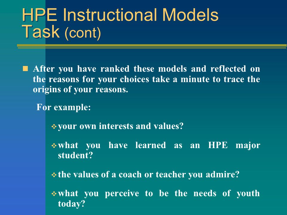 HPE Instructional Models Task What models make the most sense to you.