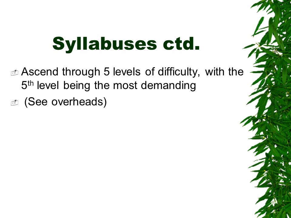 Syllabuses ctd.