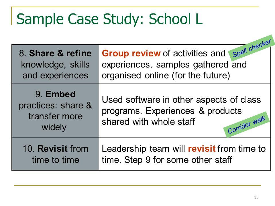 15 Sample Case Study: School L 8.