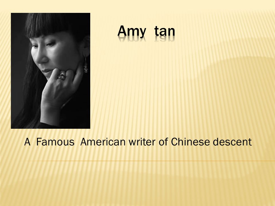 A Famous American writer of Chinese descent