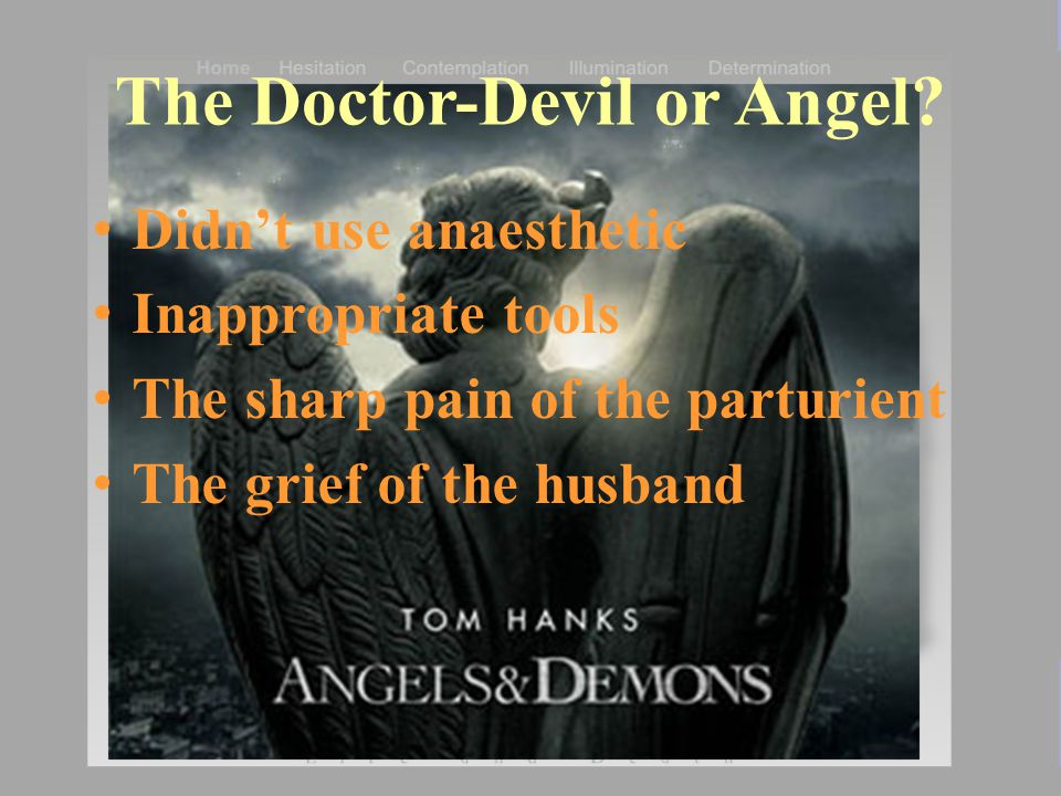The Doctor-Devil or Angel.