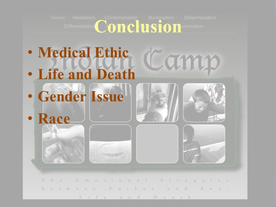 Conclusion Medical Ethic Life and Death Gender Issue Race