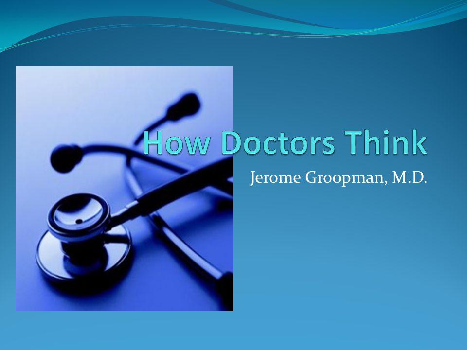 Jerome Groopman, M.D.