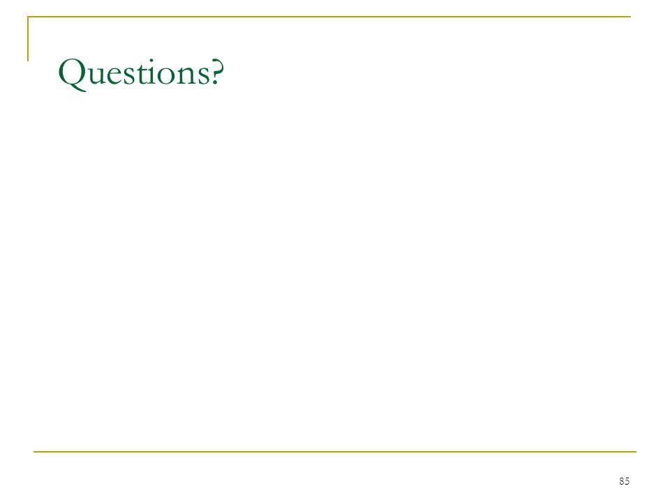 85 Questions?