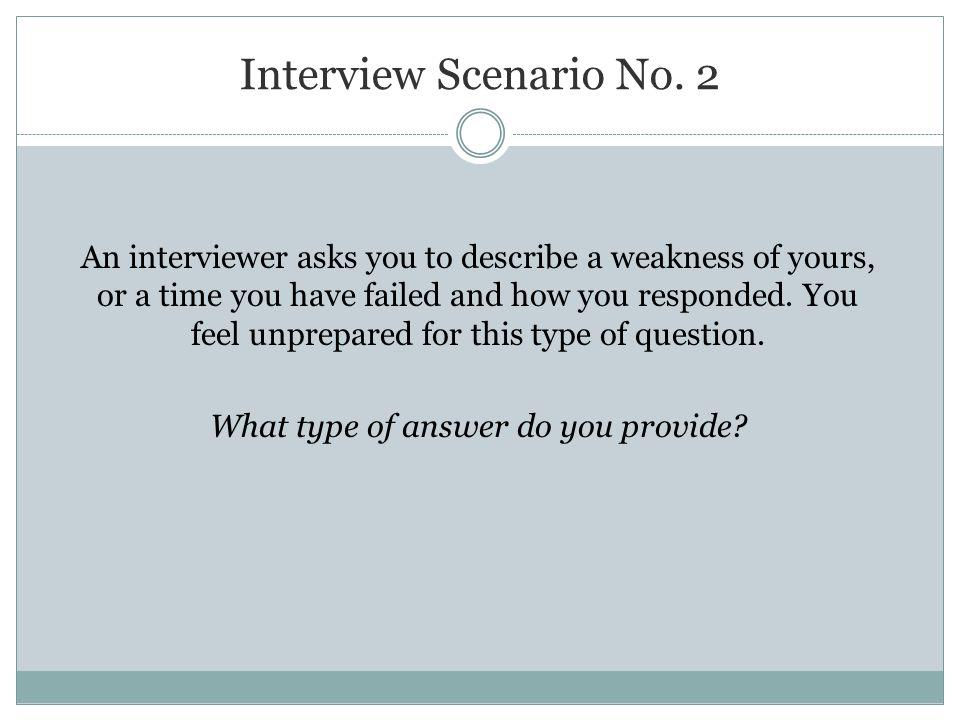 Interview Scenario No.