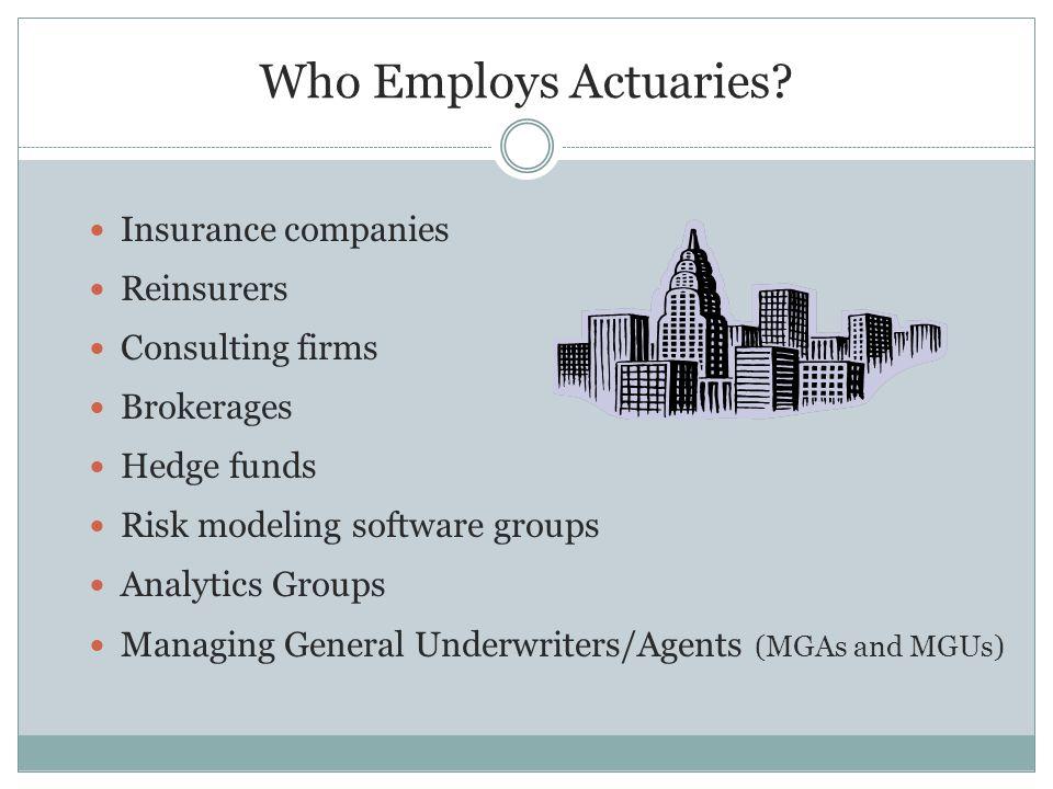 Who Employs Actuaries.