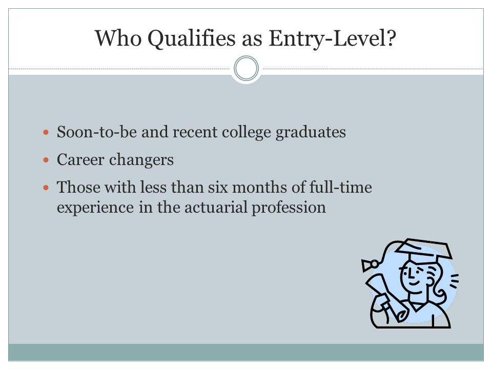 Who Qualifies as Entry-Level.