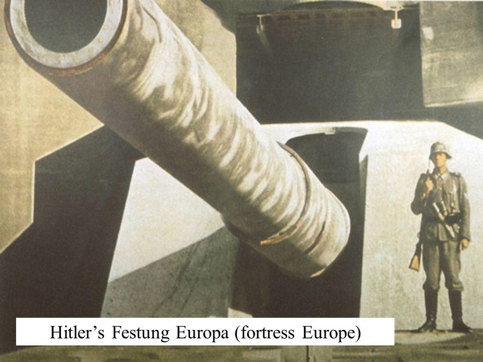 Hitler's Festung Europa (fortress Europe)