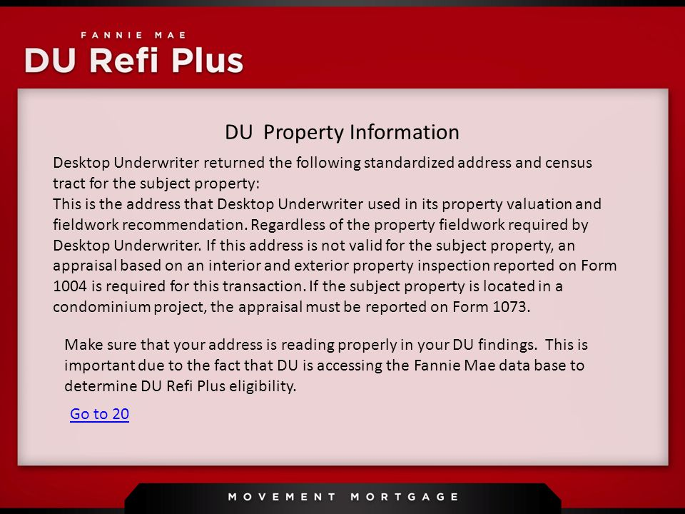DU Property Information Make sure that your address is reading properly in your DU findings.