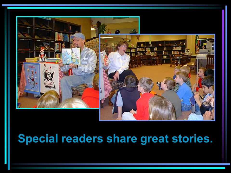 Special readers share great stories.
