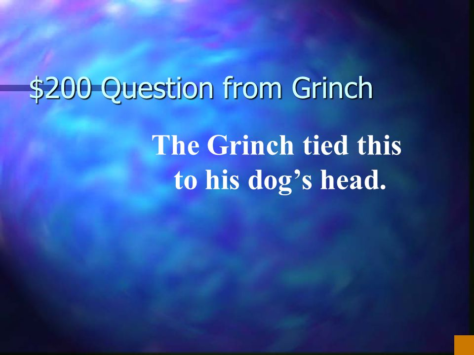 $100 Answer from Grinch What is Whoville?