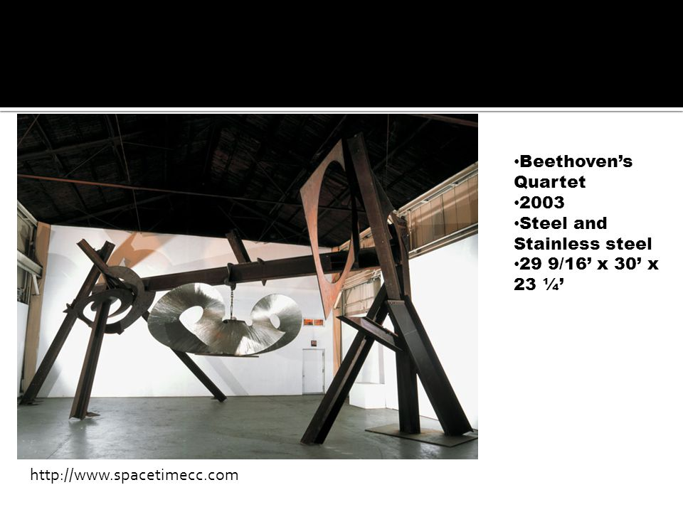 Beethoven's Quartet 2003 Steel and Stainless steel 29 9/16' x 30' x 23 ¼' http://www.spacetimecc.com