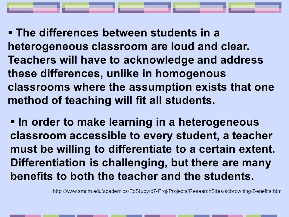 Student Benefits of a Differentiated Classroom * Every student has an opportunity to succeed.