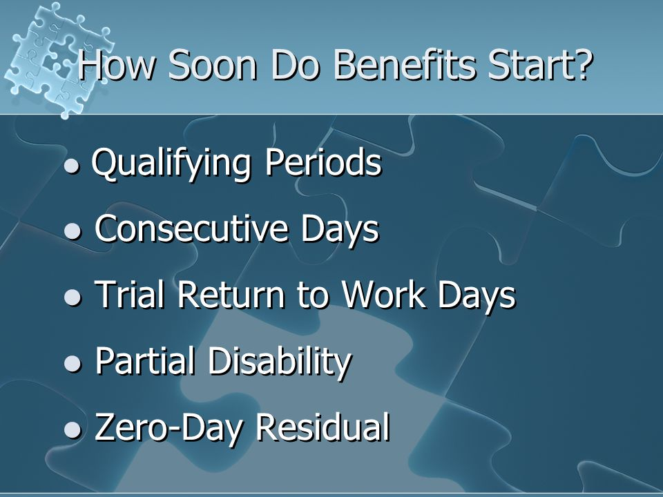 How Soon Do Benefits Start.
